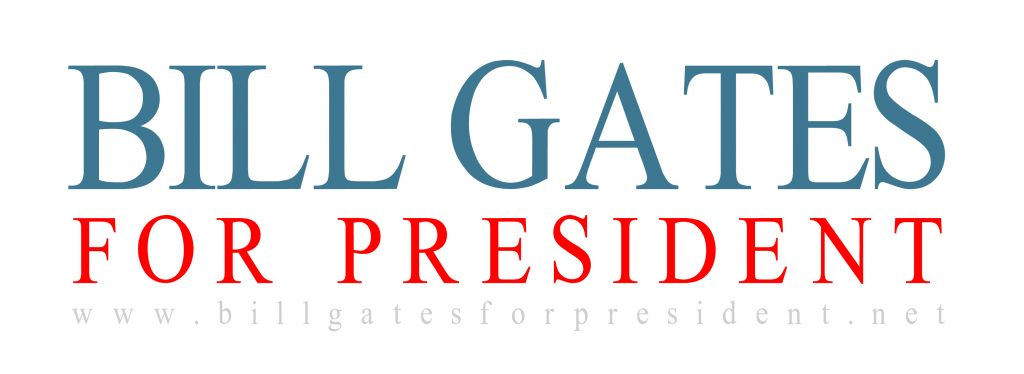 Bill Gates for President